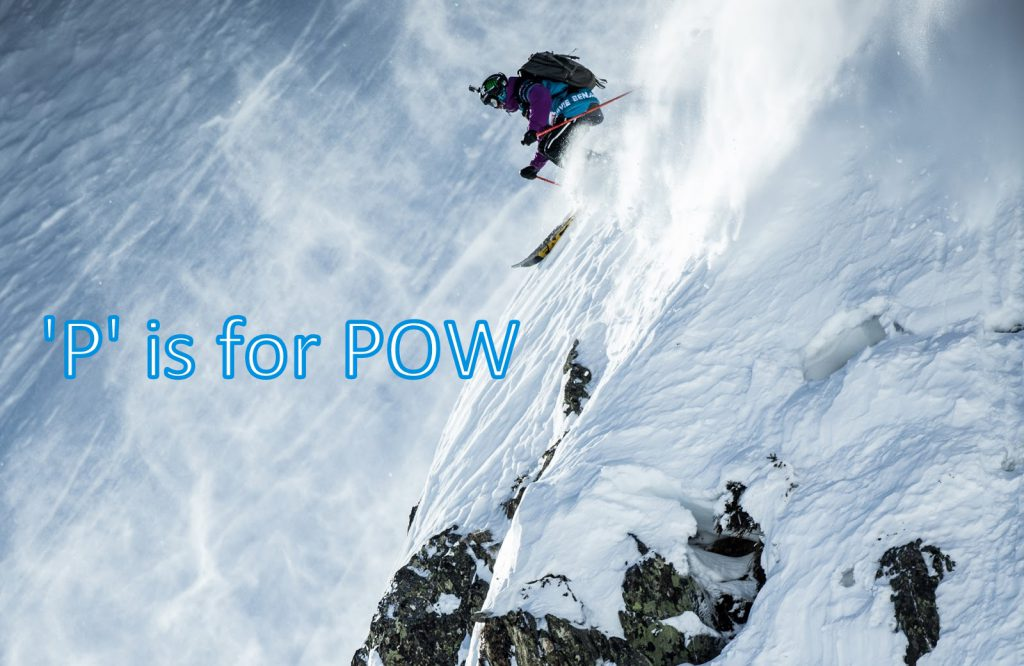 Ski tips 1 P is for Pow